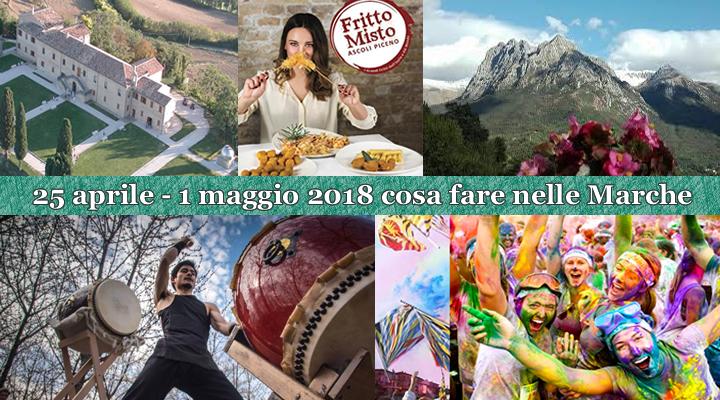 25 aprile – 1 maggio 2018 cosa fare nelle Marche.