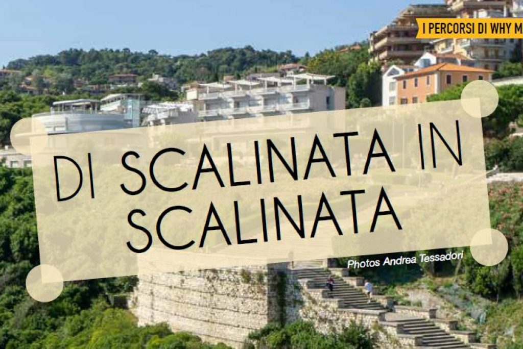 [Why Marche] – Di scalinata in scalinata