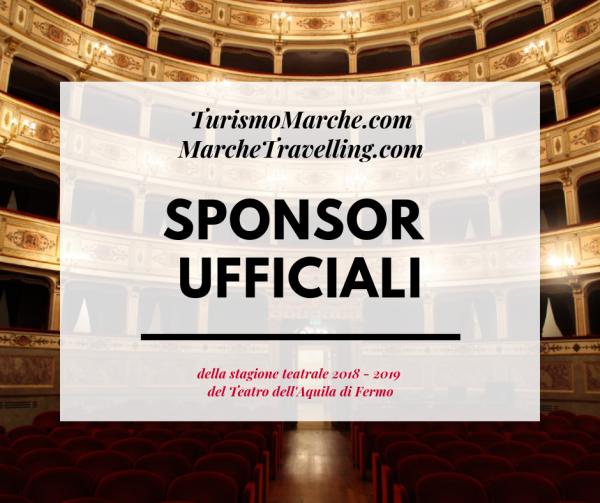 [Dal nostro network] – Sponsor ufficiali del teatro dell'Aquila di Fermo